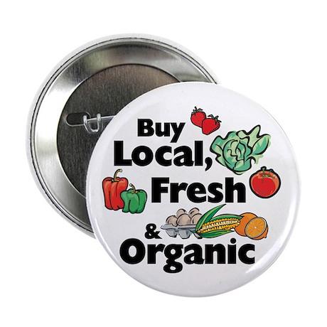 "Buy Local Fresh & Organic 2.25"" Button (100 pack)"