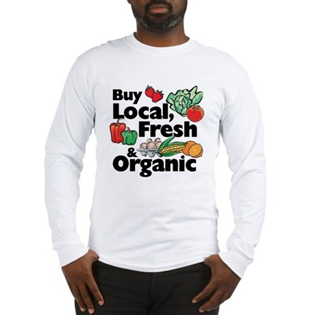 Buy Local Fresh & Organic Long Sleeve T-Shirt