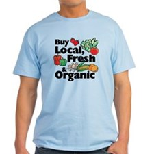 Buy Local Fresh & Organic T-Shirt
