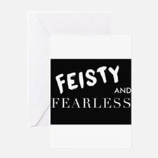 Feisty And Fearless Greeting Cards