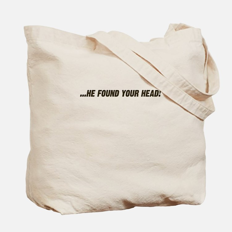 Your Proctologist Called Tote Bag