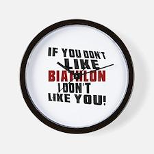 You Don't Like Biathlon I Don't Like Yo Wall Clock