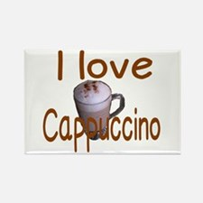 I love Cappuccino Magnets