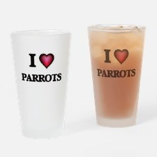 I Love Parrots Drinking Glass
