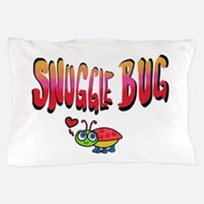 Snuggle bug Pillow Case