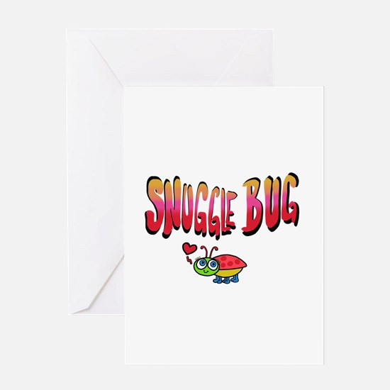 Snuggle bug Greeting Cards