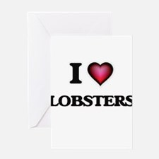 I Love Lobsters Greeting Cards