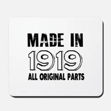 Made In 1919 Mousepad