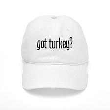 got turkey? Baseball Cap
