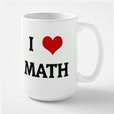 I Love MATH Mugs