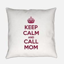 Keep Calm and Call Mom Everyday Pillow
