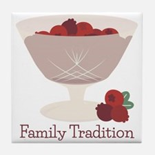 Family Tradition Tile Coaster