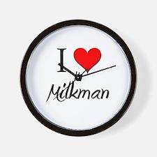 I Love My Milkman Wall Clock