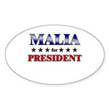 MALIA for president Oval Decal