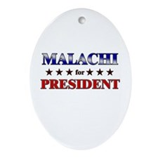 MALACHI for president Oval Ornament