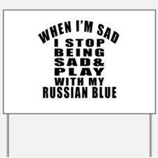 Play With Russian Blue Cat Yard Sign