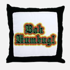 Bah Humbug! Throw Pillow