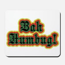 Bah Humbug! Mousepad