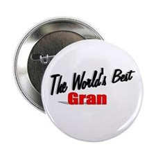"""The World's Best Gran"" 2.25"" Button"