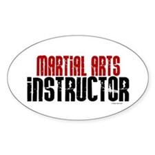 Martial Arts Instructor 2 Oval Decal