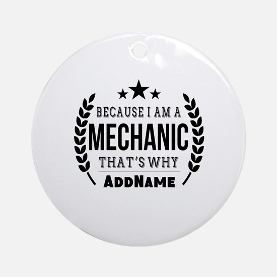 Gifts for Mechanic Personalized Round Ornament