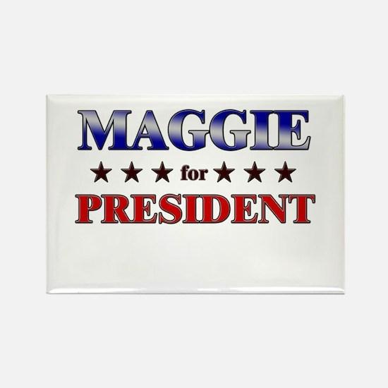 MAGGIE for president Rectangle Magnet