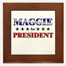 MAGGIE for president Framed Tile