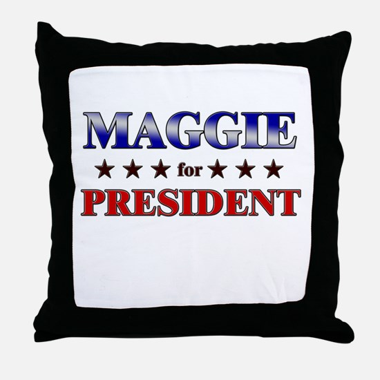 MAGGIE for president Throw Pillow