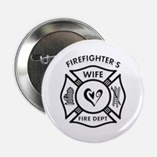"""Firefighters Wife 2.25"""" Button"""