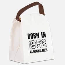 Born In 1952 Canvas Lunch Bag