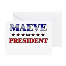 MAEVE for president Greeting Card