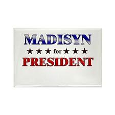 MADISYN for president Rectangle Magnet