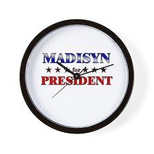 MADISYN for president Wall Clock