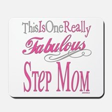 Fabulous Step Mom Mousepad