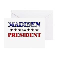 MADISEN for president Greeting Card