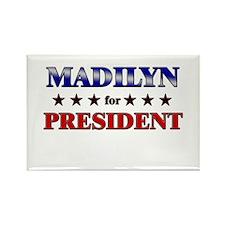 MADILYN for president Rectangle Magnet