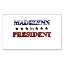 MADELYNN for president Rectangle Decal