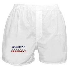 MADELYNN for president Boxer Shorts