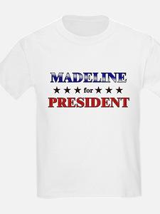 MADELINE for president T-Shirt