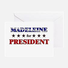 MADELEINE for president Greeting Card