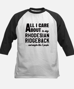 All I care about is my Rhodes Tee