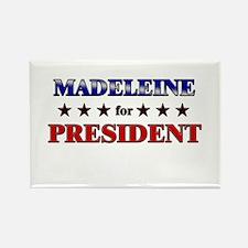 MADELEINE for president Rectangle Magnet