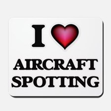 I Love Aircraft Spotting Mousepad