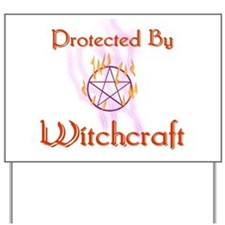Protected By Witchcraft Yard Sign