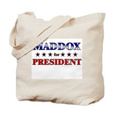 MADDOX for president Tote Bag