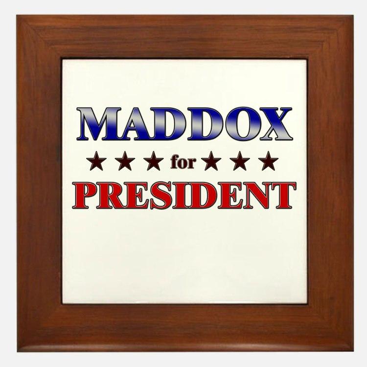 MADDOX for president Framed Tile