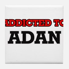 Addicted to Adan Tile Coaster