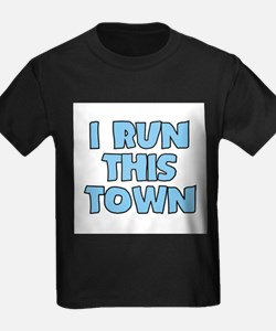 I Run This Town Baby T-Shirt