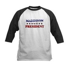 MADDISON for president Tee