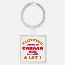 I love you less than my Canaan Dog Square Keychain